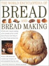 The World Encyclopedia of Bread and Bread Making - Christine Ingram, Jennie Shapter