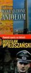 Twierdza Szyfrów Wykradzione aniołom - Bogusław Wołoszański, Brian Dullaghan