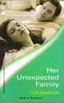 Her Unexpected Family (Harlequin Medical Romance 84) - Gill Sanderson