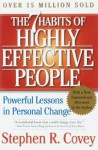 The Seven Habits Of Highly Effective People And The 8th Habit - Stephen R. Covey