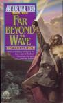 Far Beyond the Wave - Dafydd ab Hugh