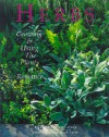 Herbs: Growing & Using the Plants of Romance - Bill Varney, Scott Millard, Sylvia Varney