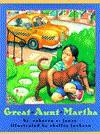 Great Aunt Martha - Rebecca C. Jones