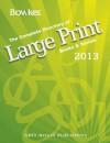 Large Print Books & Serials, 2013 - R.R. Bowker