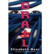 Grail - Elizabeth Bear