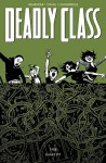 The Snake Pit (Deadly Class) - Rick Remender, Lee Loughridge, Wes Craig