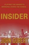 The Insider. by John S. Gubert - John Gubert