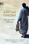 En una tierra milenaria - Amitav Ghosh, Gerardo Di Masso
