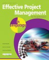 Effective Project Management In Easy Steps - John Carroll
