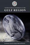 International Interests in the Gulf Region - The Emirates Center for Strategic Studies and Research
