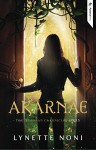 Akarnae (The Medoran Chronicles Book 1) - Lynette Noni