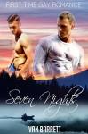 Seven Nights (First Time Gay Romance) - Van Barrett