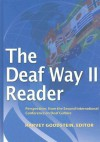 The Deaf Way II Reader: Perspectives from the Second International Conference on Deaf Culture - Harvey Goodstein