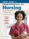 Study Guide for Fundamentals of Nursing - Carol R. Taylor, Carol Lillis, Priscilla LeMone, Pamela Lynn, Marilee LeBon