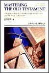 Mastering the Old Testament: Joshua (The Communicator's Commentary Series, #6) - Lloyd John Ogilvie