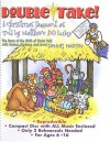 Double-Take!: A Christmas Pageant as Told by Matthew and Luke [With CD] - Dennis Hartin