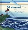 Katsushika Hokusai: Abbildungen von 100 Gedichte und Sechsunddreißig Ansichten des Berges Fuji (Deutsch) (German Edition) - Daniel Ankele, Denise Ankele, Katsushika Hokusai