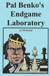Pal Benko's Endgame Laboratory - Pal Benko