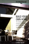 Build Your Own Home - Mike Dyson, Tony Booth