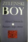 Obiad literacki. Proust i jego świat - Tadeusz Boy-Żeleński