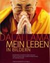 Dalai Lama Mein Leben In Bildern - Dalai Lama XIV, Claudine Vernier-Palliez, Matthieu Ricard