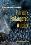 Encounters with Florida's Endangered Wildlife - Doug Alderson