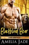 Blackblood Bear (A Paranormal Shape Shifter Romance) (The Agency Book 2) - Amelia Jade