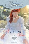 All Regency Collection (A Timeless Romance Anthology Book 10) - Anna Elliott, Annette Lyon, Josi S. Kilpack, Sarah Morgan, Carla Kelly, Heather Graham