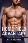 Home Field Advantage - Liz Lincoln