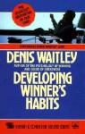 Developing Winner's Habits - Denis Waitley