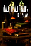 Jack of All Trades - K.C. Shaw