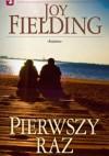 Pierwszy raz - Joy Fielding