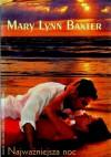 Najważniejsza noc - Mary Lynn Baxter