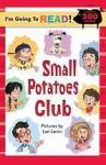 The Small Potatoes Club - Harriet Ziefert, Lon Levin