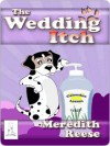 The Wedding Itch - Meredith Reese