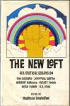 The New Left: Six Critical Essays - Maurice Cranston