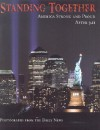 Standing Together: America Strong and Proud After 9.11 - Daily News, Sports Publishing