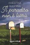 Il paradiso non è lassù - Christina McKenna, Andrea Grechi