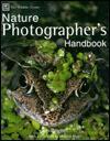 The Wildlife Trusts Nature Photographer's Handbook - Ian Beames, Heather Angel