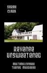 Revenge Unsweetened: Multimillionaire Turned Murderer - Sarah Clark