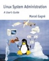 Linux System Administration: A User's Guide - Marcel Gagné