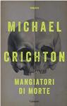 Mangiatori di morte - Michael Crichton