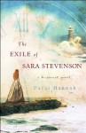 The Exile of Sara Stevenson: A Historical Novel - Darci Hannah