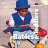 Babies & Toddlers: A Knitter's Dozen - Elaine Rowley, Elaine Rowley, Rick Mondragon