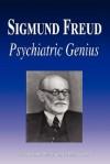 Sigmund Freud - Psychiatric Genius (Biography) - Biographiq