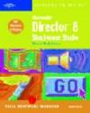 Macromedia Director 8 Shockwave Studio Illustrated Complete - Steve Johnson