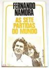 As Sete Partidas do Mundo - Fernando Namora