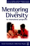 Mentoring and Diversity - David Clutterbuck, Belle Rose Ragins