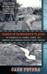 Naked in Dangerous Places: The Chronicles of a Hungry, Scared, Lost, Homesick, but Otherwise Perfectly Happy Traveler - Cash Peters