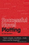 Successful Novel Plotting (Secrets to Success Writing Series) - Jean Saunders